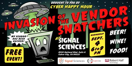 """Cyber Happy Hour's """"Invasion of the Vendor Snatchers """" tickets"""