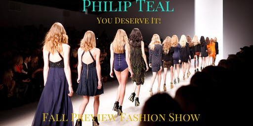 Philip Teal  Fall Previews Fashion Show/ Pop Up Shop