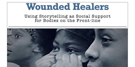 Wounded Healers: Using Storytelling as Social Support tickets