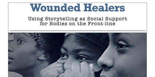 Wounded Healers: Using Storytelling as Social Support