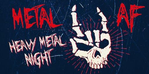 METAL AF - A HEAVY METAL NITE - FREE W/RSVP