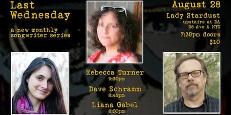 Last Wednesday with Rebecca Turner, Dave Schramm, and Liana Gabel tickets