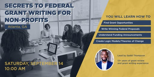 Secrets To Federal Grant Writing for Non-profits