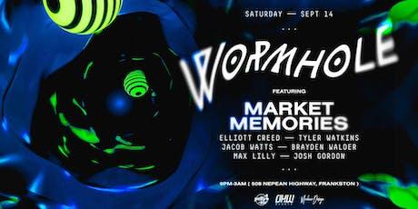 Wormhole ⚫️Market Memories tickets