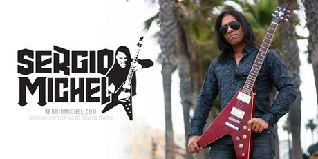 Sergio Michel headlines the 2020 NAMM Show opener at The World Famous Whisky A Go Go! tickets