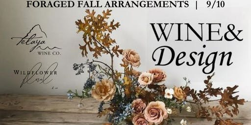Wine&Design: Foraged Fall Arrangements