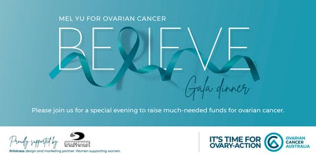 BELIEVE GALA FUNDRAISING NIGHT FOR OVARIAN CANCER tickets