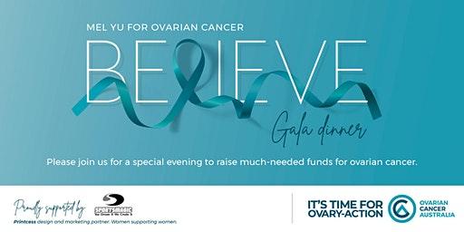 BELIEVE GALA FUNDRAISING NIGHT FOR OVARIAN CANCER