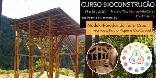 Curso de Bioconstrução Projeto MiniCasa / Módulo Terra Crua (parede barro)