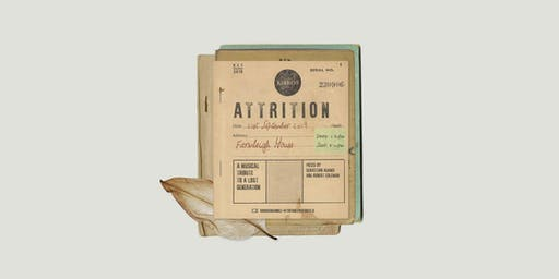 Attrition ж A Musical Tribute to a Lost Generation