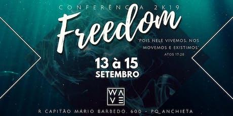 CONFERÊNCIA FREEDOM - W2K19 ingressos