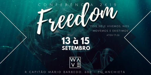 CONFERÊNCIA FREEDOM - W2K19