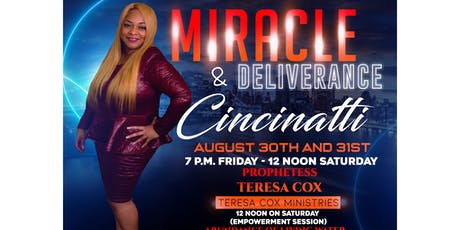 Miracle and Deliverance-Cincinatti tickets
