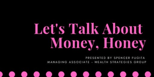 Let's Talk About Money, Honey - Round 2