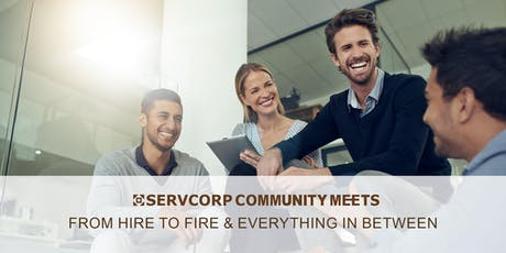 From Hire to Fire & Everything in Between | Servcorp 101 Miller Street tickets