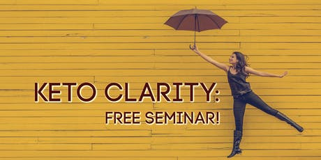 Keto Clarity: Lose Weight the Healthy Way! tickets