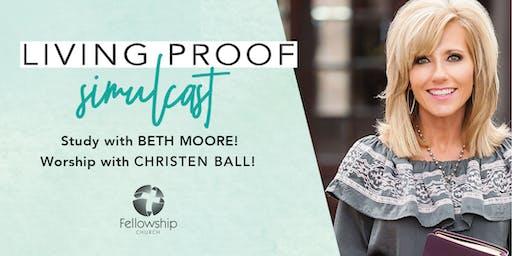 Living Proof Simulcast at Fellowship Church