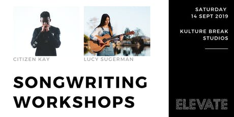 Songwriting with Citizen Kay & Lucy Sugerman tickets