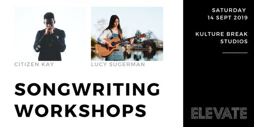Songwriting with Citizen Kay & Lucy Sugerman
