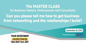The MASTER CLASS for Business Owners, Professionals &...