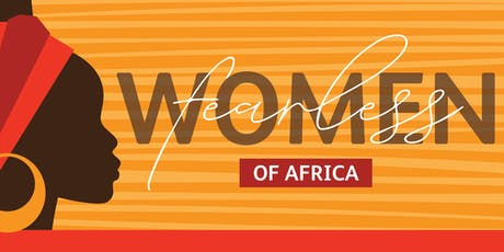 FEARLESS WOMEN OF AFRICA tickets