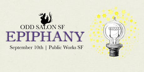 Odd Salon SF: EPIPHANY tickets