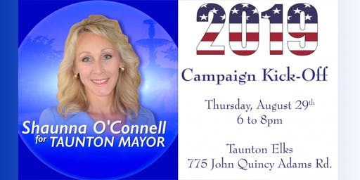 Shaunna O'Connell's - Taunton Mayor Kick-Off Celebration