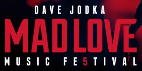 Mad Love Music Festival 2019 tickets