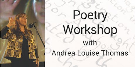 Poetry Workshop with Andrea Louise Thomas tickets