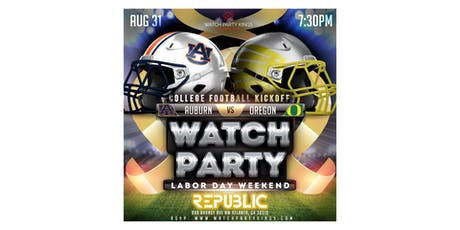 Auburn vs Oregon Labor Day Weekend College Football Watch Party  tickets