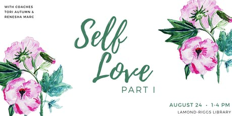 Women's Self-Love Event: Part I  tickets