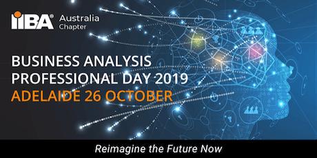 IIBA® Australia - BA Professional Day 2019 Adelaide tickets