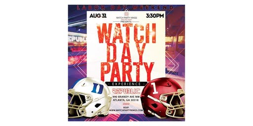 Chick-fil-A Kickoff Game Watch Party - University of Alabama vs Duke