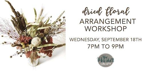 Dried Floral Arrangement Workshop