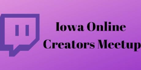 Iowa Online Creators Meetup tickets