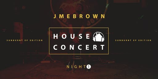 House Concert with Jmebrown | Friday, August 23rd | 7:30pm