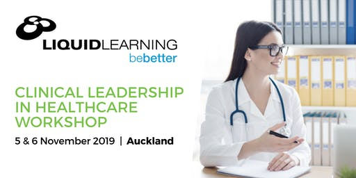 Auckland Clinical Leadership in Healthcare Workshop