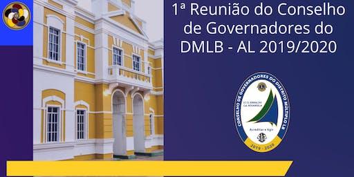 1ª Reunião do Conselho de Governadores do DMLB - AL 2019/2020