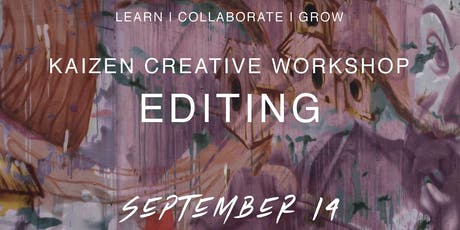 Kaizen Creative Workshop | Editing tickets