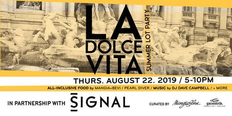 LA DOLCE VITA - Summer Lot Party tickets
