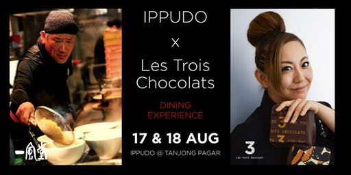IPPUDO x Les Trois Chocolats Dining Experience