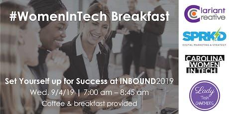 #WomenInTech Breakfast: Set Yourself up for Success at #INBOUND19 tickets