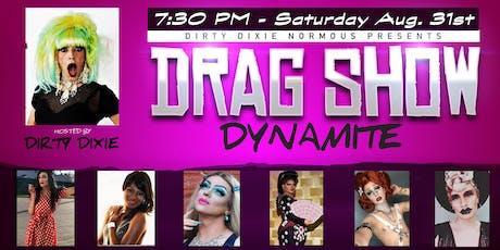 """Dixie Normous """"DRAG SHOW DYNAMITE"""" Orange CT tickets"""