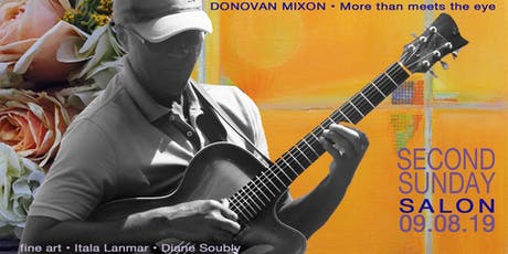 Second Sunday Salon  09.08.19 • DONOVAN MIXON, More than meets the eye tickets