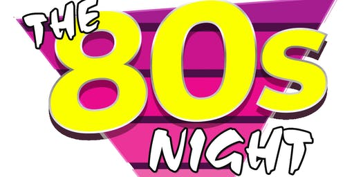 #The80sNight comes back to Bushey with a BIG BANG!