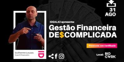 GESTÃO FINANCEIRA DE$COMPLICADA - Edição Canela