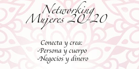 Networking Mujeres 20-20, Conecta y Crea boletos