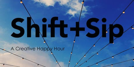 Shift + Sip tickets