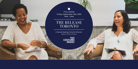 THE RELEASE TORONTO - A Sacred Healing Circle for Women tickets