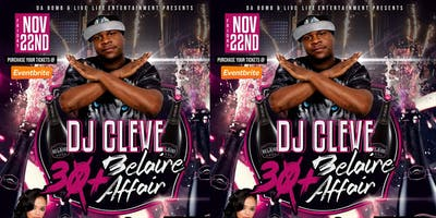 The Dj Cleve 30+ Belaire Affair